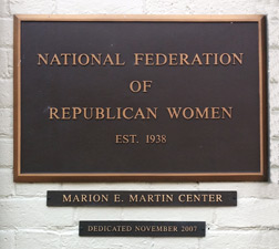 National Federation of Republican Women, Est. 1938, Marion E. Martin Center, Dedicated November 2007