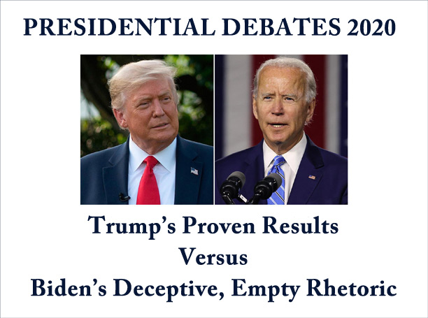 President's Proven Results Trump Biden's Misleading, Empty Rhetoric In First Presidential Debate
